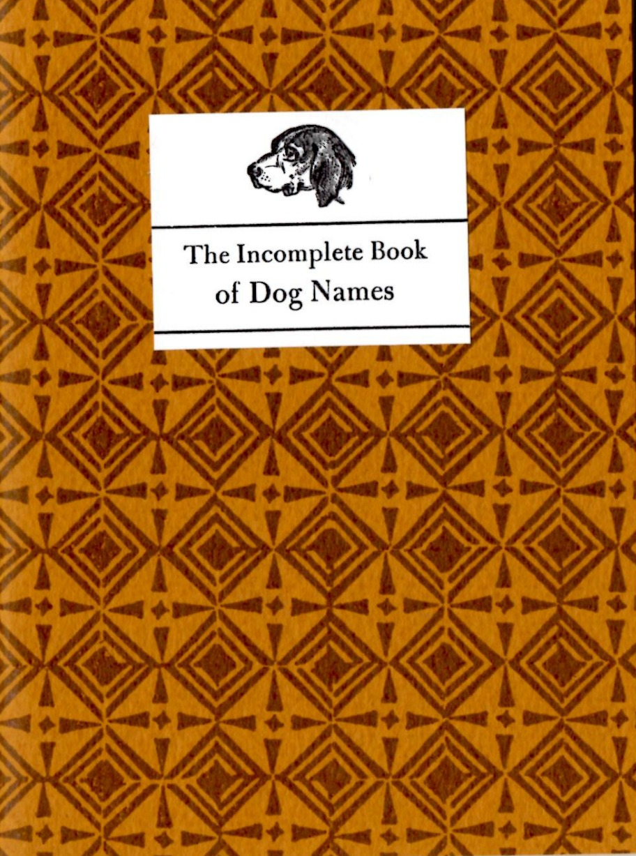 Incomplete Book Of Dog Names